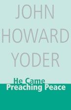 He Came Preaching Peace