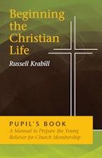 Beginning the Christian Life