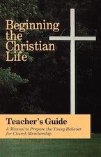 Beginning the Chrisitian Life