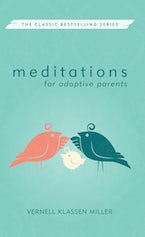 Meditations for Adoptive Parents