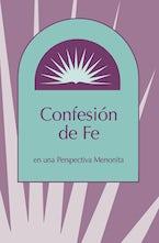 Confesion de fe en una Perspectiva Menonita