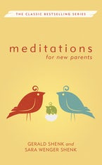 Meditations for New Parents