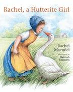 Rachel, A Hutterite Girl