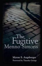 Fugitive: Menno Simons