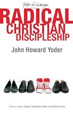 Radical Christian Discipleship
