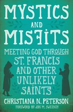 Mystics and Misfits