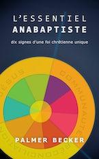 L'essential anabaptiste