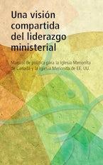Una visión compartida del liderazgo ministerial
