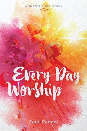 Every Day Worship - Menno Media