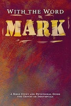 With the Word: Mark