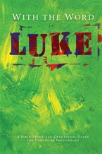 With the Word: Luke