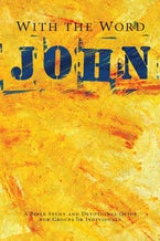 With the Word: John