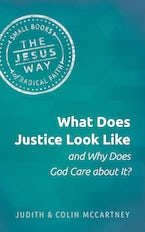 What Does Justice Look Like and Why Does God Care about It?