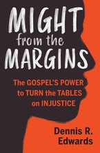 Might from the Margins