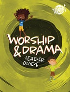 VBS 2021 Come To The Table Worship & Drama Guide