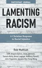 Lamenting Racism Participant Journal