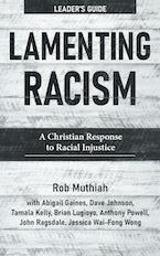 Lamenting Racism Leader's Guide